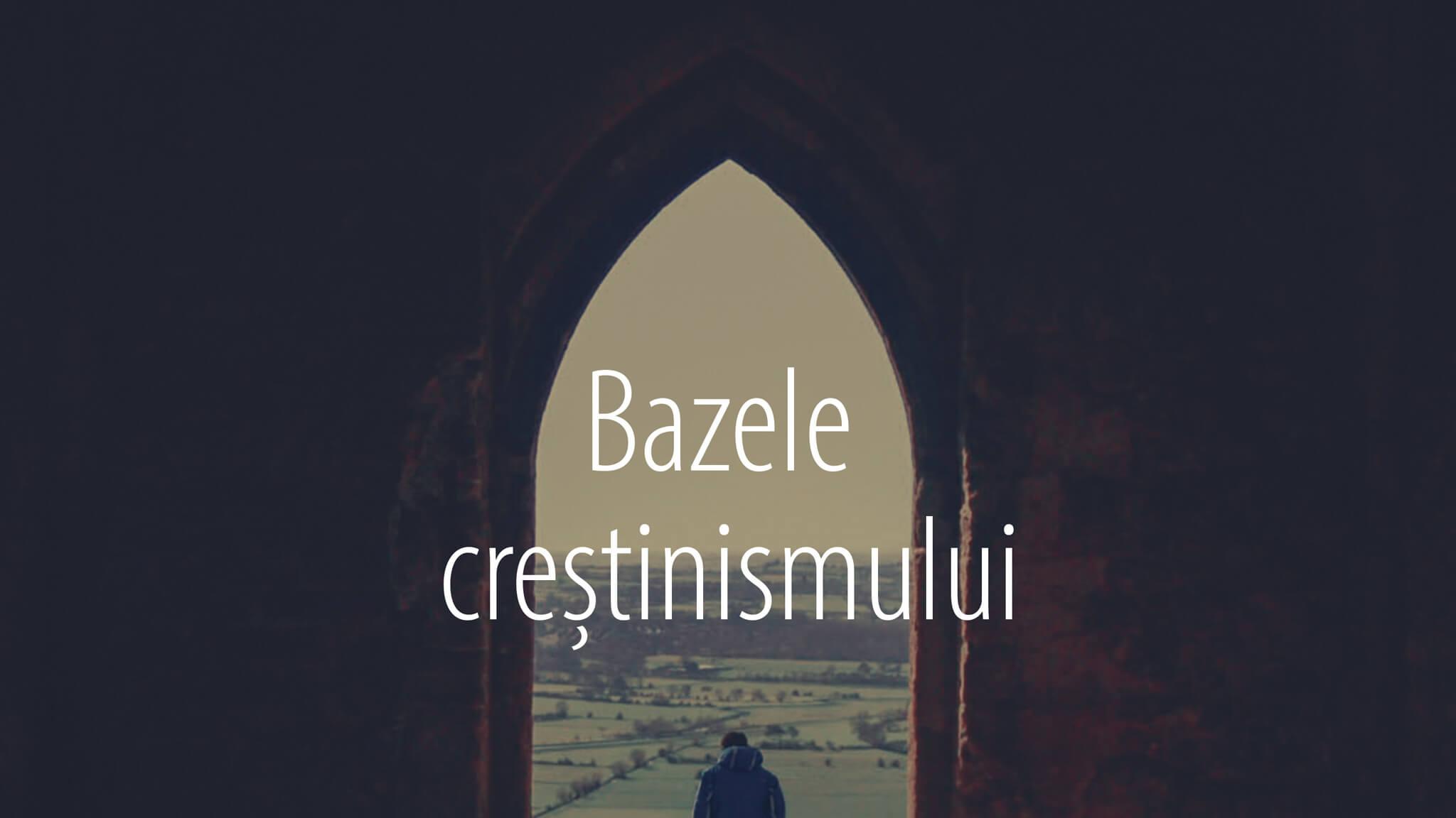 bazele crestinismului web1