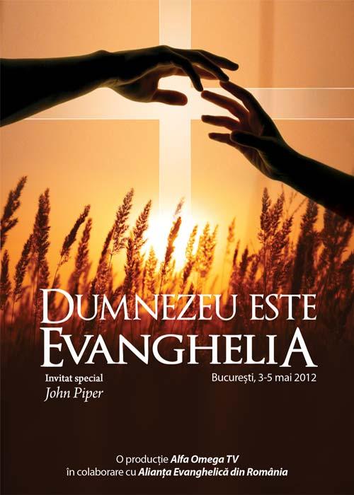 Conferinta Dumnezeu este Evanghelia - John Piper