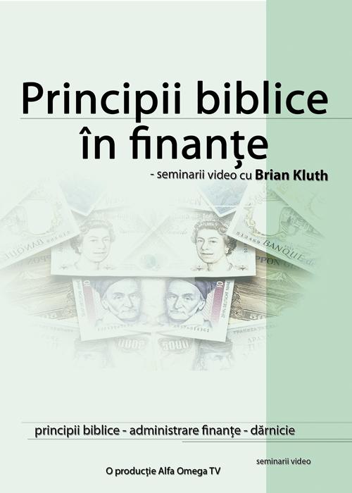 Principii Biblice in finante - Brian Kluth