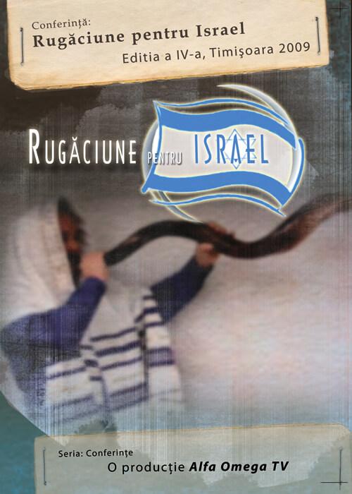 Rugaciune pentru Israel - Conferinta 2009