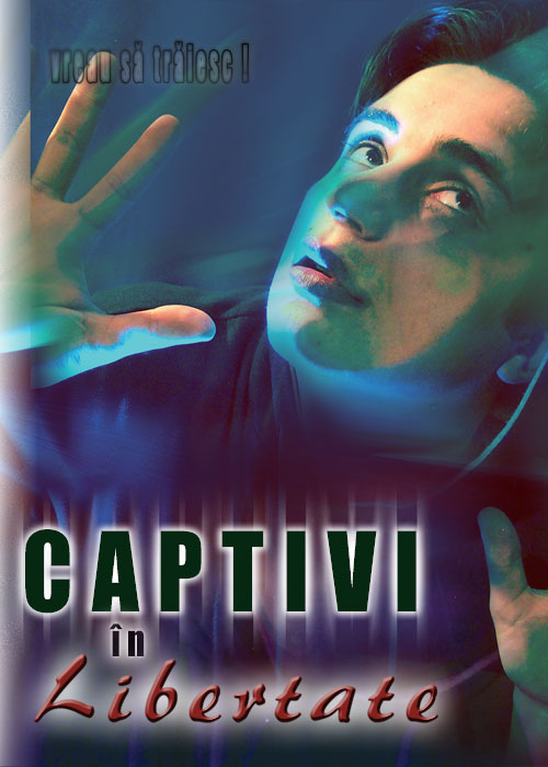 Captivi in libertate