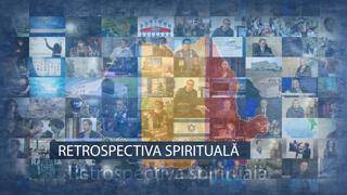 Retrospectiva spirituală a anului 2020