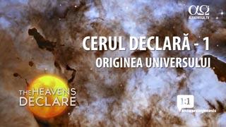 Cerul declară - 1 - Originea Universului