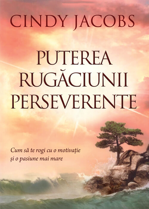 Puterea Rugăciunii Perseverente