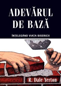 Coperta_Adevaruldebaza_web