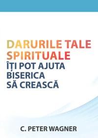 Coperta_Darurile-tale-spirituale_web