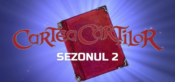 Cartea cartilor - sezon 2